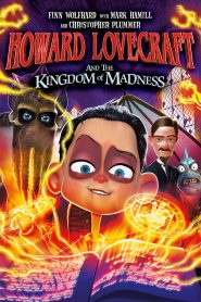 Howard Lovecraft and the Kingdom of Madness (2021)