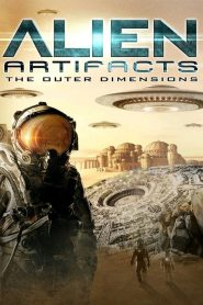 Alien Artifacts: The Outer Dimensions ()