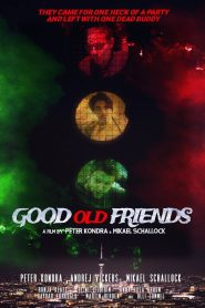 Good Old Friends (2021)